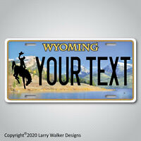 WYOMING Personalized YOUR TEXT  Custom Aluminum Vanity License Plate Tag NEW
