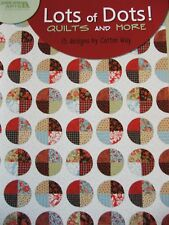 Quilting Pattern Book LOTS of DOTS Quilts & + ~ 15 Designs