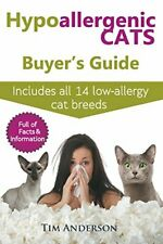 Hypoallergenic Cats Buyer's Guide. Includes all, Anderson, Tim,,