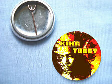 King Tubby 25mm  Badge Reggae The Wailers  Bob Marley Trojan Records