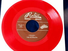 SCARLETS~ LOVE DOLL~ MINT~ RED WAX~ DARLING I'M YOURS~ RED ROBIN~~ DOO WOP 45