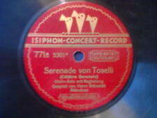 """Schellack 25 cm - ISIPHON - CONCERT - RECORD """" Serenade von Toselli """""""