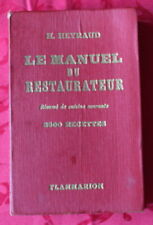 Le Manuel du Restaurateur / 2500 Recettes - H. Heyraud - 1953