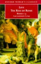 The Rise of Rome: Books One to Five (Oxford World's Classics) (Bks. 1-5) Livy P