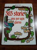 Noemi Vicini 365 STORIE UNA PER OGNI GIORNO Fabbri 1986 fiabe favole racconti