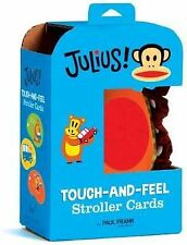 Julius Touch-and-Feel Stroller Cards by Paul Frank (Novelty book, 2009)