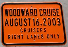 2003 Woodward Dream Cruise Orange Garage Sign