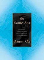 NEW - The Same Sea by Oz, Amos