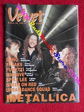 rivista VELVET 9/1991 Metallica Gang Green On Red Urban Dance Squad  No cd