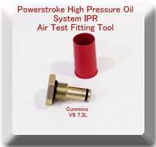 Air Test Fitting / Tool For V8 7.3L Powerstroke High Pressure Oil System IPR