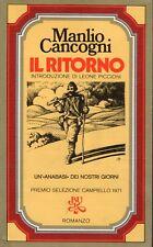 MANLIO CANCOGNI - IL RITORNO - 1974 RIZZOLI BUR