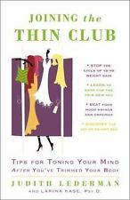 Joining the Thin Club: Tips for Toning Your Mind after You've Trimmed -ExLibrary