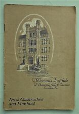 DRESS CONSTRUCTION AND FINISHING vintage 1920s sewing book Woman's Institute USA