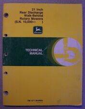 "JOHN DEERE TECHNICAL MANUAL 21"" REAR DISCHARGE WALK-BEHIND ROTARY MOWERS"