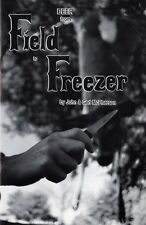 Learn survival skills  bookllet -  DEER from FIELD to FREEZER  -  John McPherson