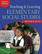 Teaching and Learning Elementary Social Studies by Arthur K. Ellis (2006,...
