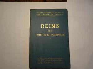 GUIDE MICHELIN DES CHAMPS DE BATAILLE  REIMS ET LE FORT DE LA POMPELLE 1914 1918