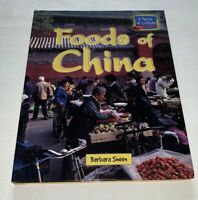 Foods of China by Barbara Sheen Hardcover A Taste Of Culture