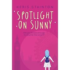 Spotlight on Sunny (A Reel Friends Story), Very Good Condition Book, Keris Stain