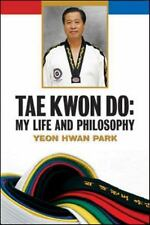 Tae Kwon Do: My Life and Philosophy-ExLibrary