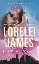 The Need You: Just What I Needed : The Need You Series 2 by Lorelei James...