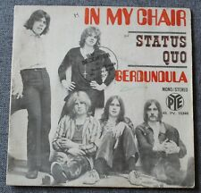 Status Quo, in my chair / Gerdundula, SP - 45 tours France