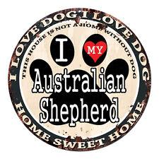 CPDG-0018 I LOVE MY Australian Shepherd Chic Tin Dog Sign Home Decor Gift Ideas