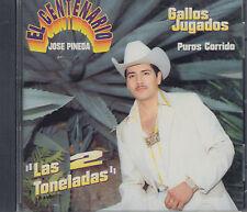 El Centenario Jose Pineda Las 2 Toneladas Puros Corridos New Nuevo Sealed