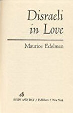 Disraeli in Love by Maurice Edelman (1972, Hardcover - No DJ) - FREE SHIPPING!
