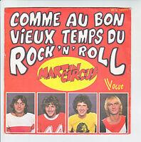 """MARTIN CIRCUS Vinyl 45T 7"""" COMME AU BON VIEUX TEMPS DU ROCK'N'ROLL -VOGUE 140271"""