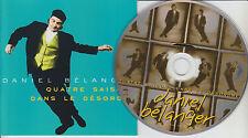 DANIEL BELANGER Quatre Saisons Dans Le Desordre (CD 1996) BLUE COVER Bélanger