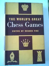 THE WORLD'S GREAT CHESS GAMES EDITED BY REUBEN FINE