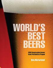 Las mejores cervezas del mundo: 1000 imprescindible Brews de Portland a Praga, McFarland, se