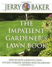 The Impatient Gardeners Lawn Book by Jerry Baker