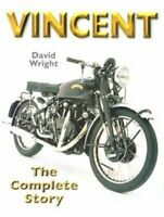 Vincent Motorcycles : The Complete Story, Hardcover by Wright, David, Like Ne...
