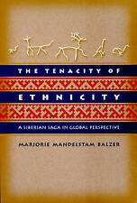NEW The Tenacity of Ethnicity: A Siberian Saga in Global Perspective