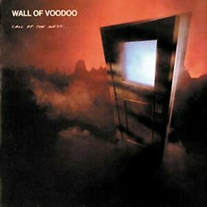 WALL OF VOODOO - CALL OF THE WEST NEW CD