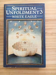 Spiritual Unfoldment 3 by White Eagle (Hardcover, 1990)