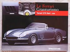 Le Ferrari Granturismo - Numero 54 - Ferrari 275 Nart 1966 - De Agostini