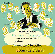Mantovani - Favourite Melodies from the Operas & The Immortal Classics  CDLK4500