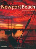 Newport Beach, California : A Photographic Portrait