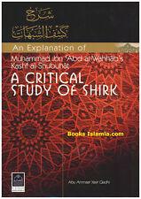 A Critical Study of Shirk (An Explanation of Kashf al-Shubuhat)