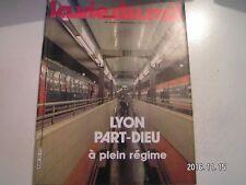 **a La vie du rail n°1918 Lyon - Part Dieu / Un PRS dernier cri