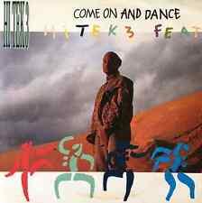 """HI TEK 3 FT MC SHAMROCK - Come On And Dance (12"""") (VG/VG)"""
