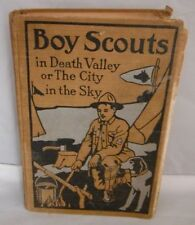 1914 BOY SCOUTS IN DEATH VALLEY OR THE CITY IN THE SKY