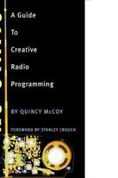 No Static: A Guide To Creative Radio Programming (book): By Quincy McCoy