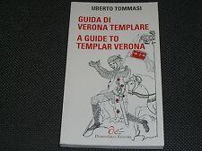 GUIDA DI VERONA TEMPLARE - UMBERTO TOMMASI - NUOVO