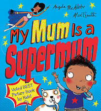 My Mum is a Supermum by Angela McAllister BRAND NEW BOOK (Paperback, 2016)