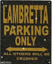 LAMBRETTA PARKING METAL SIGN RUSTIC VINTAGE STYLE 8x10in 20x25cm garage