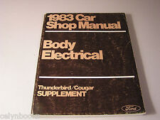 1983 Thunderbird/Cougar Car Shop Manual Body Electrical Supplement Repair Engine